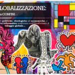 ARTE e GLOBALIZZAZIONE: un fenomeno senza confini…